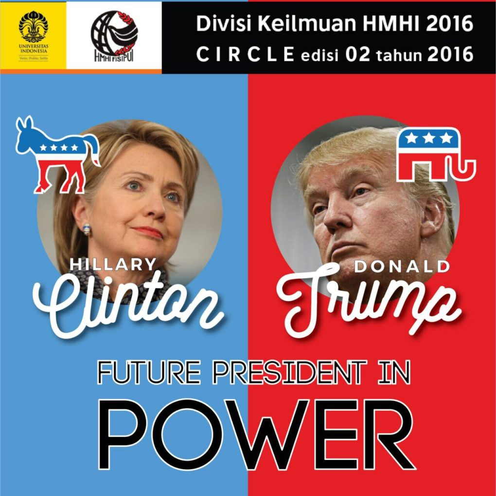 CIRCLE 2.0 – Clinton VS Trump: Future President in Power